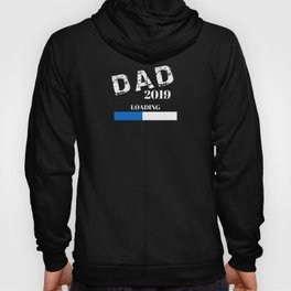 Mens New Dad Loading 2019 - Expecting Dad Gift Announcement Hoody