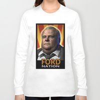 ford Long Sleeve T-shirts featuring Ford Nation by RadiationLeak