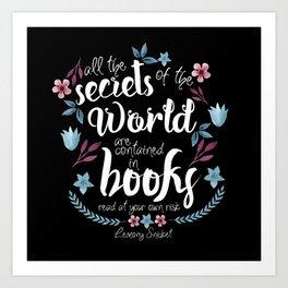 Book Secrets (Black) (Lemony Snicket Quote) Art Print