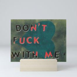 dON'T green! Mini Art Print