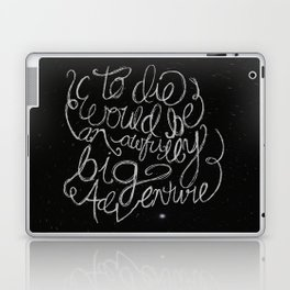Peter Pan Quote Laptop & iPad Skin