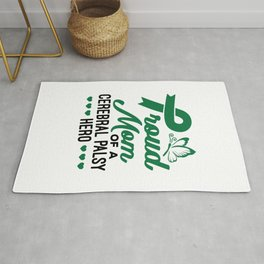 Proud Mom of a Cerebral Palsy Hero Rug
