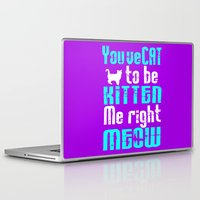 thundercats Laptop & iPad Skins featuring You've Cat to be Kitten me right Meow! by Augustinet