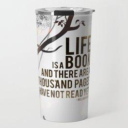 Life is a Book Travel Mug