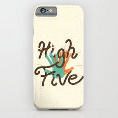 High Five   Slim Case iPhone 6s