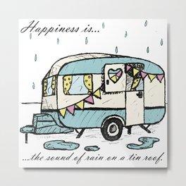 Happiness is...rain Metal Print
