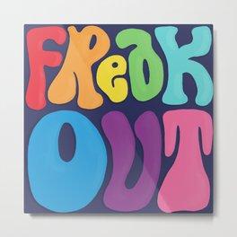 Freak Out Metal Print