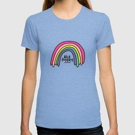 Be a unicorn T-shirt