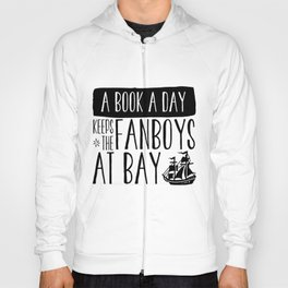 A Book A Day Keeps The Fanboys At Bay Hoody