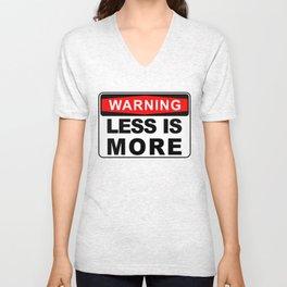 Warning Sign, Less is More Unisex V-Neck