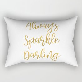 Gold Always Sparkle Darling Rectangular Pillow