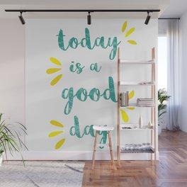 Good Day Print Wall Mural