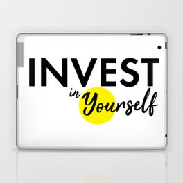 Invest in yourself motivational quote best advice you can get typography bold black Laptop & iPad Skin