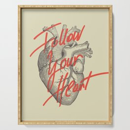 FOLLOW YOUR HEART Serving Tray