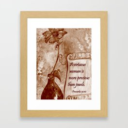 A Virtuous Woman Framed Art Print