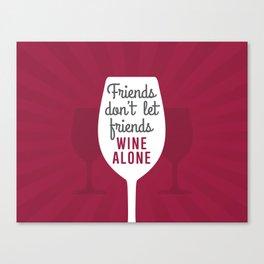 Wine Alone Canvas Print