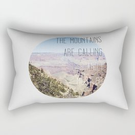 THE MOUNTAINS ARE CALLING AND I MUST GO Rectangular Pillow