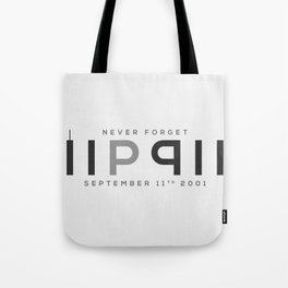RIP 911; Never Forget Tote Bag