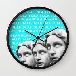 BLAH BLAH AND BLAH Wall Clock