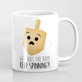 Why Does The Room Keep Spinning?! Coffee Mug