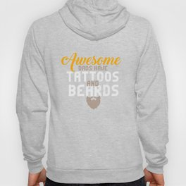 Awesome Dads Have Tattoos and Beards | Father's Day Hoody