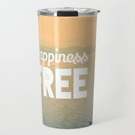 Happiness is Free. Travel Mug