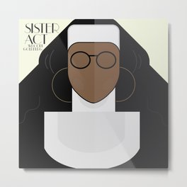 Sister Act, minimal Movie Poster, classic comedy film, funny, Whoopi Golberg, american cinema Metal Print