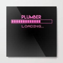 Plumber Loading Metal Print