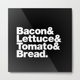 The Fab 4 - BLT Metal Print