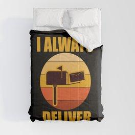 Postman Post Office Worker I Always Deliver Vintage Gift Comforters