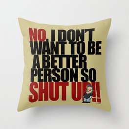 Get off my back - 1 Throw Pillow
