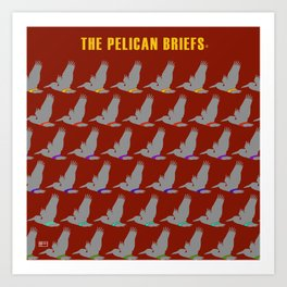 The Pelican Briefs Art Print