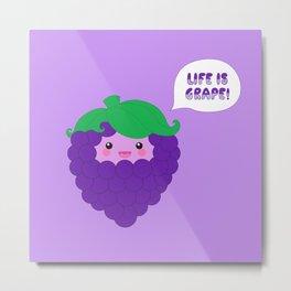 Life is Grape!  Metal Print