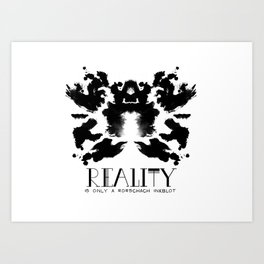 Reality is only a Rorshach Inkblot Art Print