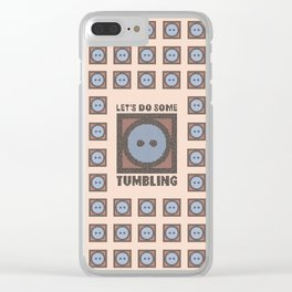 Let's Do Some Tumbling Clear iPhone Case