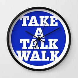 take a talk walk - BLUE Wall Clock