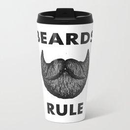 Beards Rule Metal Travel Mug