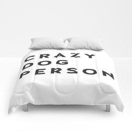 Crazy Dog Person blk txt Comforters