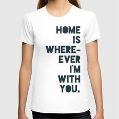 Home is with You White MEDIUM Womens Fitted Tee
