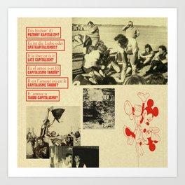 Is It Love or Late Capitalism? Art Print