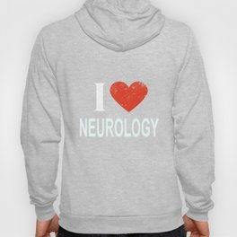 I Love Neurology Hoody