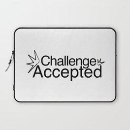 Challenge Accepted Laptop Sleeve