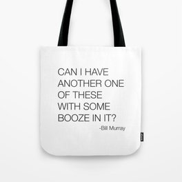 Groundhog Day Bill Murray Quote Tote Bag