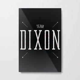 Team Dixon Metal Print