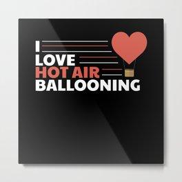 Hot Air Balloon I Love Metal Print