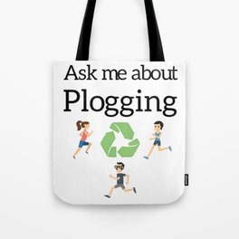 Ask me about Plogging Tote Bag