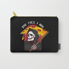 Mens Pie Till I Die Shirt Funny Pizza T-Shirt I Grim Reaper Pizza Pie Till I Die Shirt Carry-All Pouch