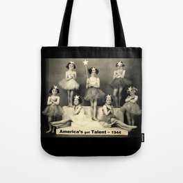 "America's got talent ~ 1944 ""The Play""  Tote Bag"