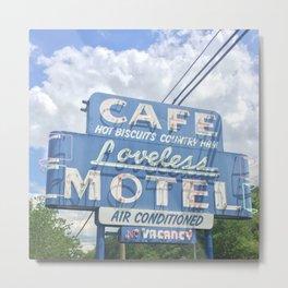 Loveless Cafe Metal Print