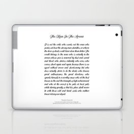 The Man In The Arena by Theodore Roosevelt Laptop & iPad Skin